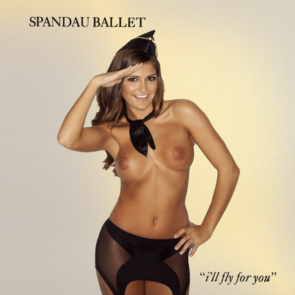 Cover Artwork Remix of Spandau Ballet Ill Fly For You