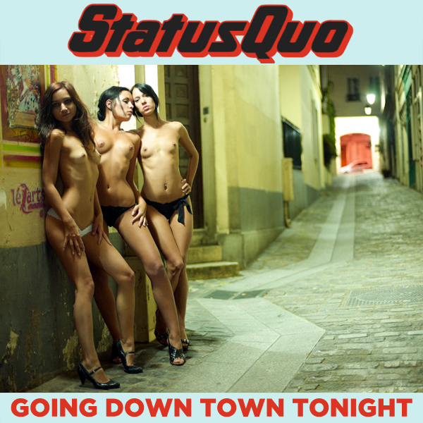 Cover Artwork Remix of Status Quo Going Down Town Tonight