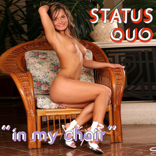 status quo in my chair remix