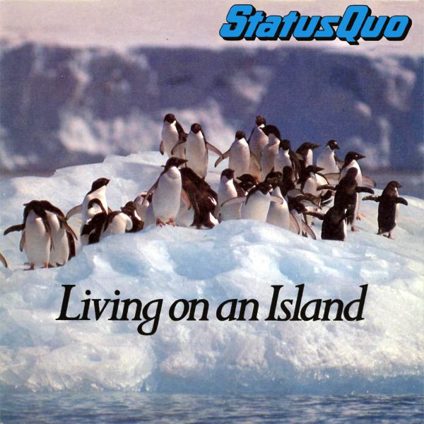 status quo living on island 1