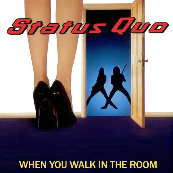 status quo when you walk in the room 1