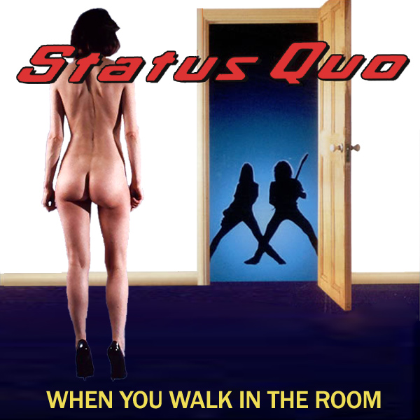 status quo when you walk in the room 2