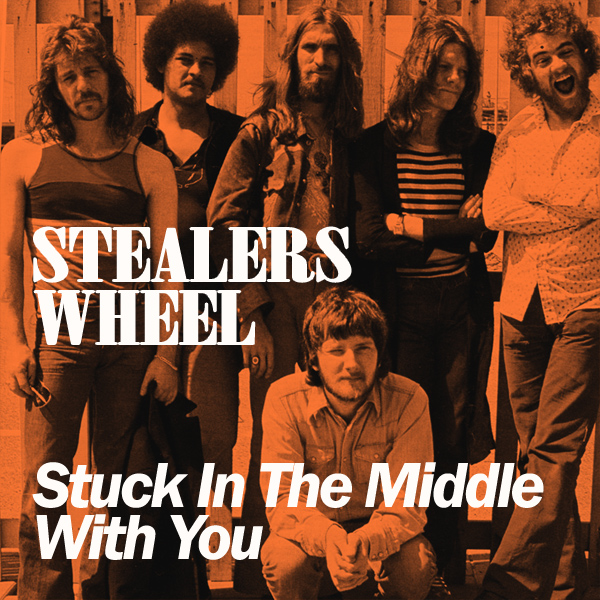 Stealers Wheel Stuck In The Middle