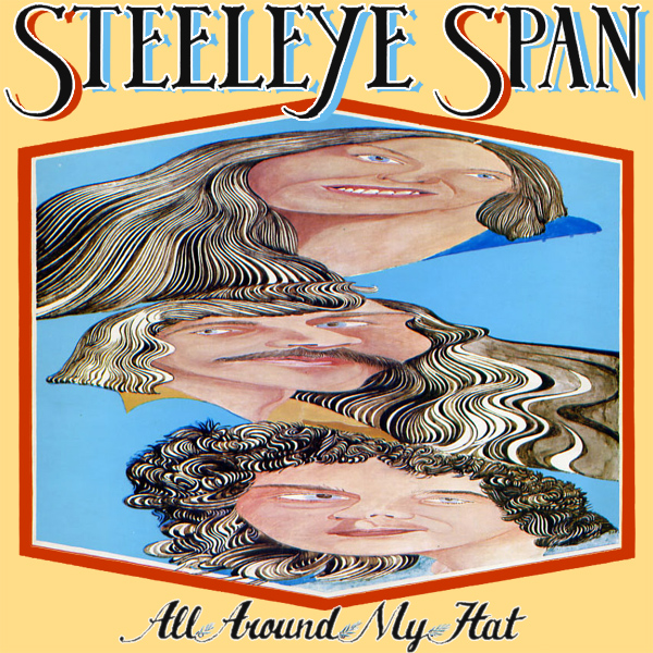 Original Cover Artwork of Steeleye Span All Around My Hat