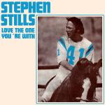 Original Cover Artwork of Stephen Stills Love The One Youre With