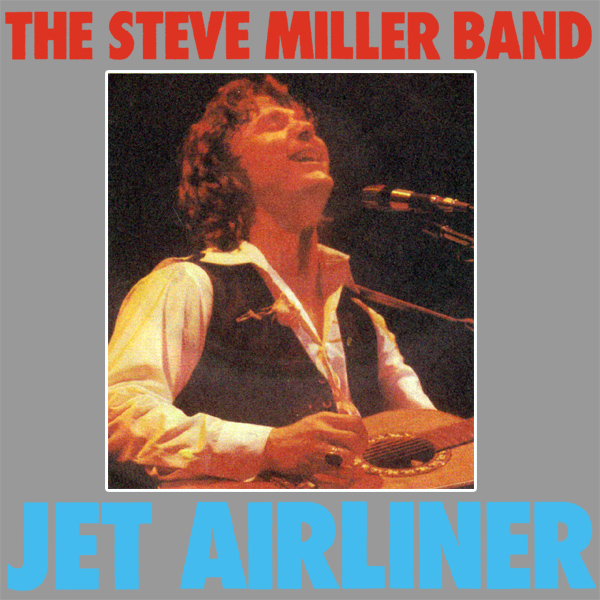 Original Cover Artwork of Steve Miller Band Jet Airliner