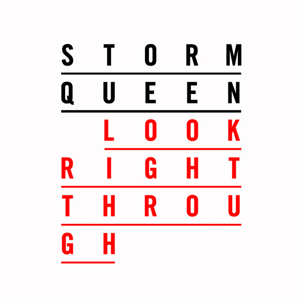 storm queen look right through 1