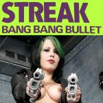 Cover Artwork Remix of Streak Bang Bang Bullet