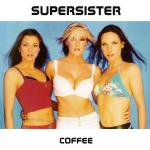 Original Cover Artwork of Supersister Coffee