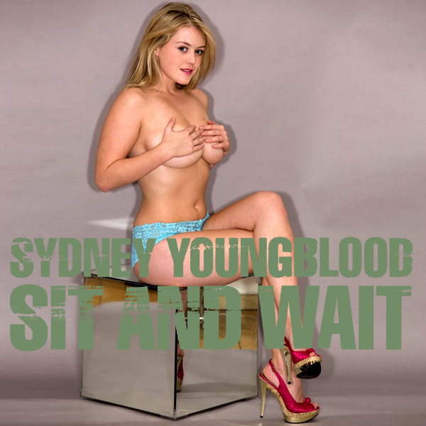Sydney Youngblood Sit And Wait