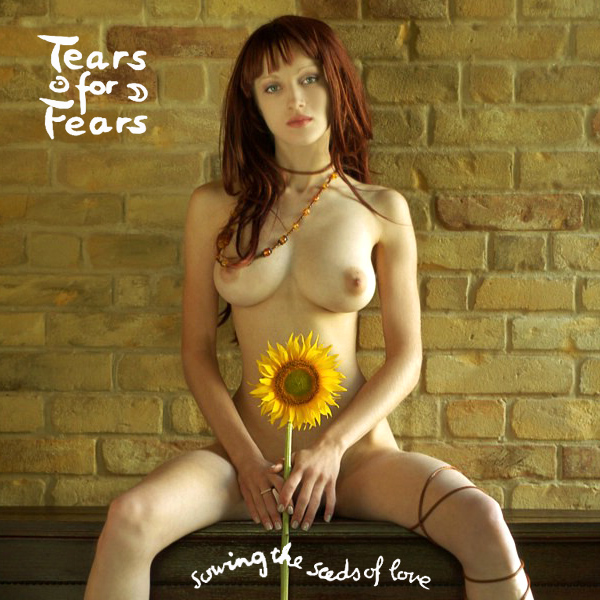 tears for fears sowing the seeds of love remix