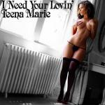 Cover Artwork Remix of Teena Marie I Need Your Lovin