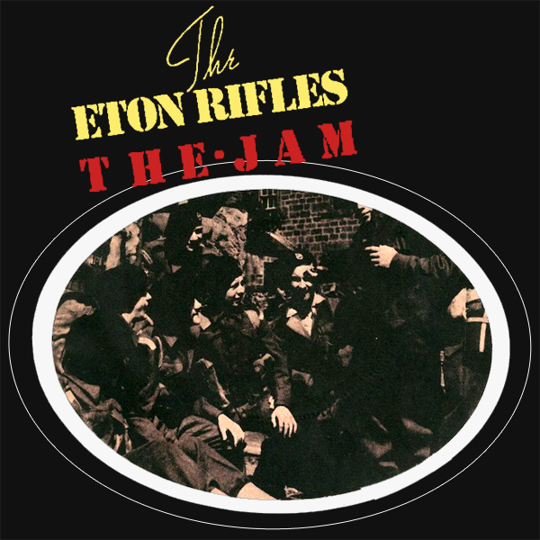 the jam the eton rifles 1
