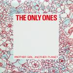 Original Cover Artwork of The Only Ones Another Girl Another Planet