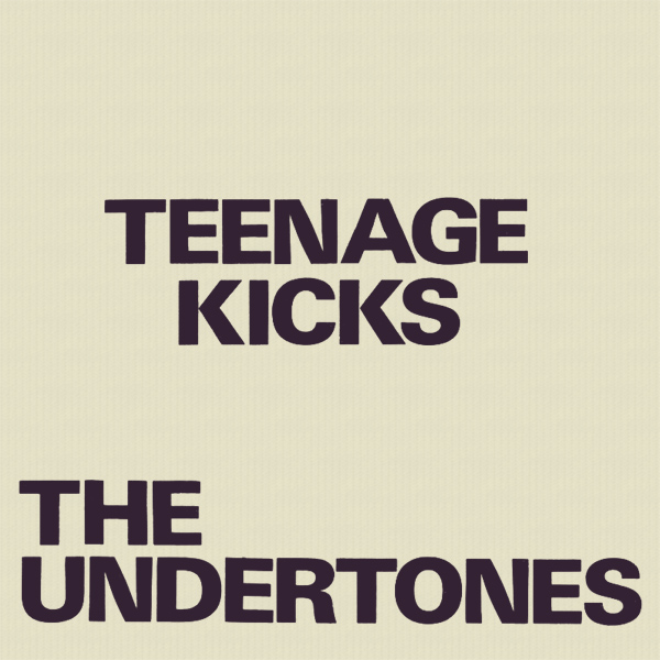 the undertones teenage kicks 1