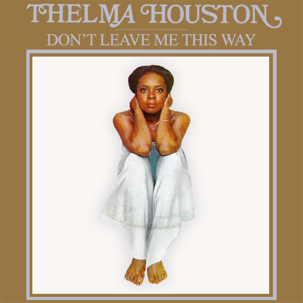 thelma houston dont leave me 1