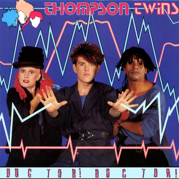 thompson twins doctor doctor 1