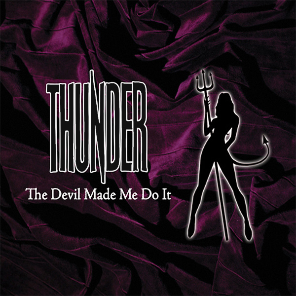 Original Cover Artwork of Thunder Devil Made Me Do It