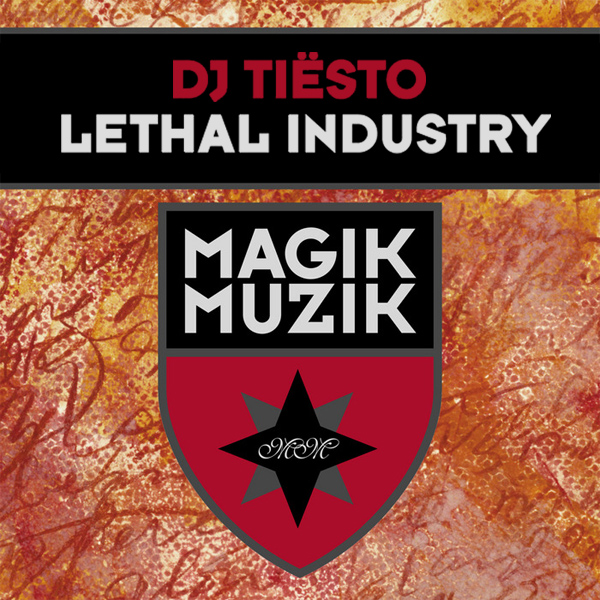Original Cover Artwork of Tiesto Lethal Industry