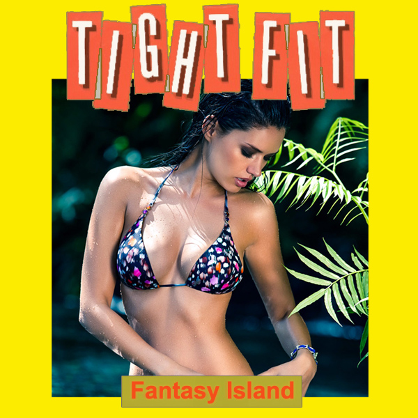 tight fit fantasy island 2