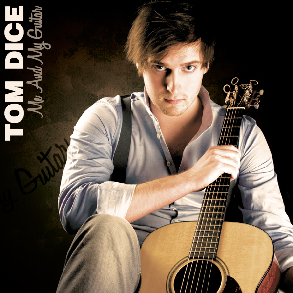 Cover artwork for Me And My Guitar - Tom Dice