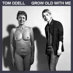 Cover Artwork Remix of Tom Odell Grow Old With Me