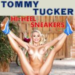 Cover Artwork Remix of Tommy Tucker Hi Heel Sneakers