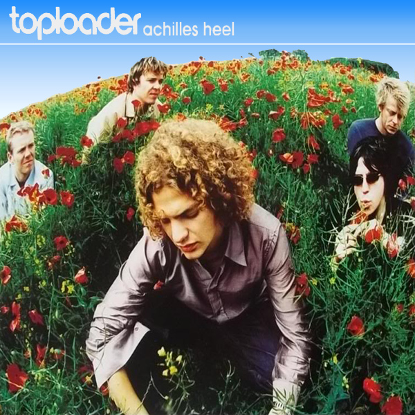 Original Cover Artwork of Toploader Achilles Heel