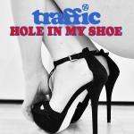 Cover Artwork Remix of Traffic Hole In My Shoe