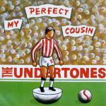 Original Cover Artwork of Undertones My Perfect Cousin