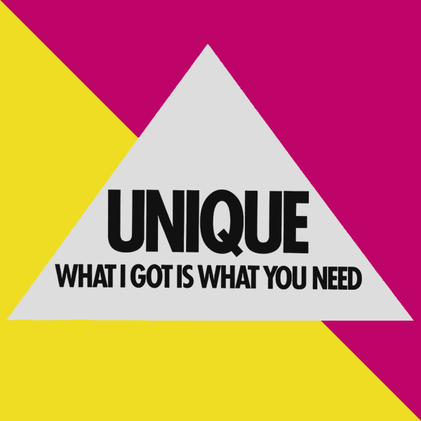 Original Cover Artwork of Unique What I Got Is What You Need