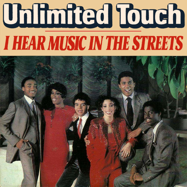 unlimited touch i hear music in the streets 1