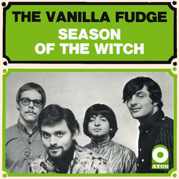 vanilla fudge season of the witch 1