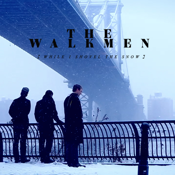 Cover artwork for While I Shovel The Snow - The Walkmen