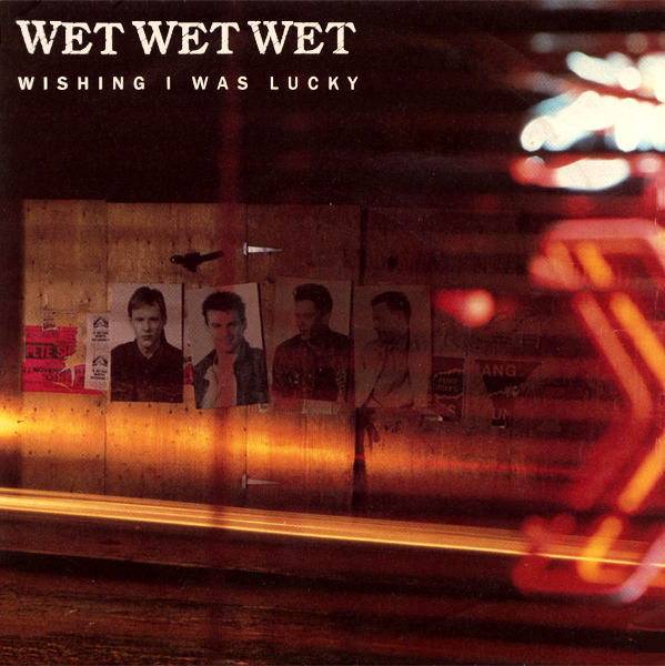 Original Cover Artwork of Wet Wet Wet Wishing I Was Lucky