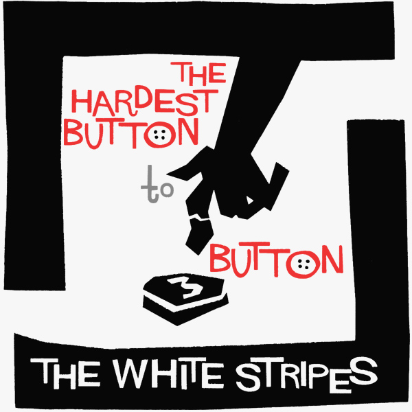 white stripes hardest button 1