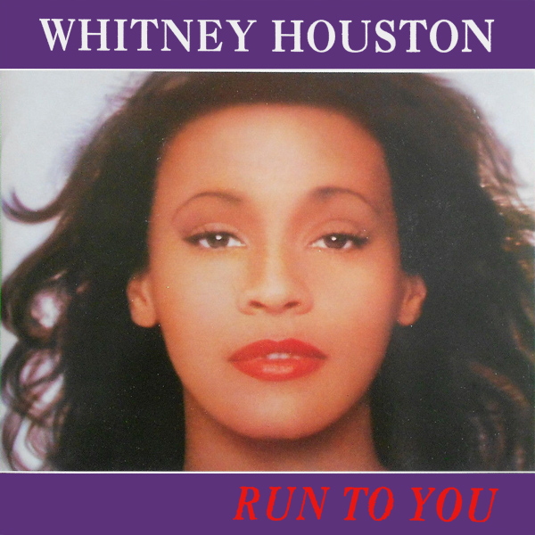 whitney houston run to you 1
