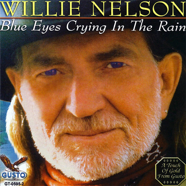 Original Cover Artwork of Willie Nelson Blue Eyes Crying In The Rain