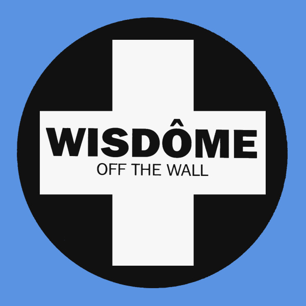 wisdome off the wall 1
