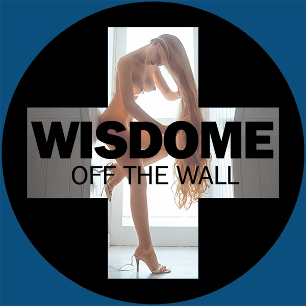 wisdome off the wall remix