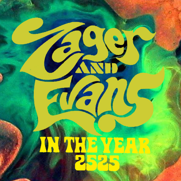 Original Cover Artwork of Zager Evans In The Year 2525